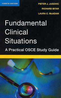 Fundamental Clinical Situations By Jugovic, Pieter J./ Bitar, Richard/ McAdam, Laura C.
